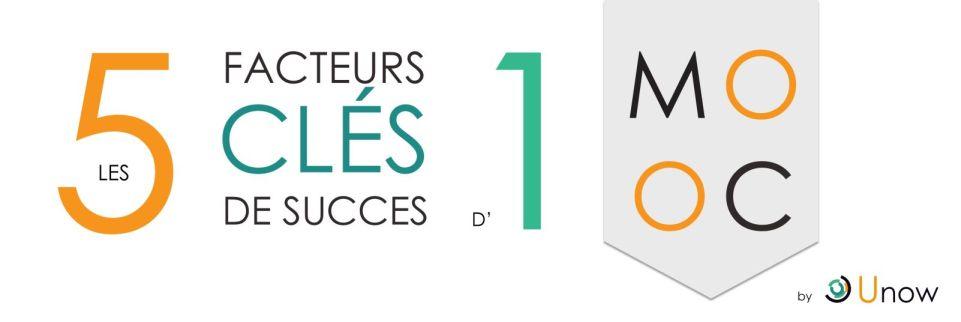 5-facteurs-cl-de-succes-MOOC-Unow